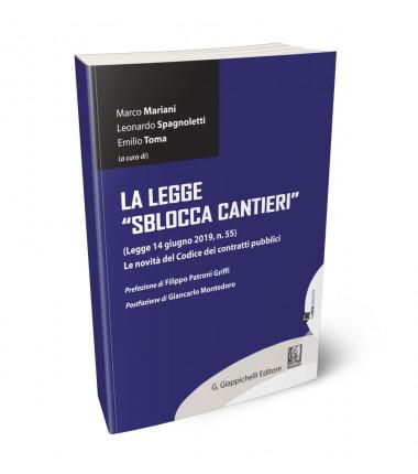 Gli Avvocati Denis De Sanctis e David Benedetti hanno contribuito al recente volume pubblicato da Giappichelli sulla Legge Sblocca Cantieri